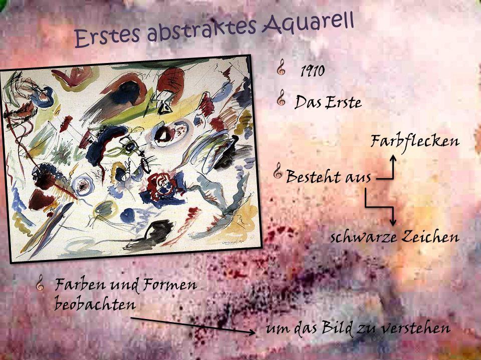 Erstes abstraktes Aquarell 1910 Das Erste Besteht aus Farben und Formen beobachten Farbflecken schwarze Zeichen um das Bild zu verstehen