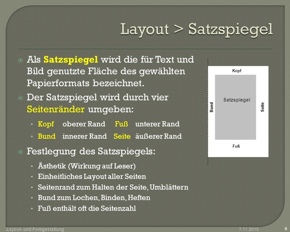 Als Satzspiegel wird die für Text und Bild genutzte Fläche des gewählten Papierformats bezeichnet. Der Satzspiegel wird durch vier Seitenränder umgebe