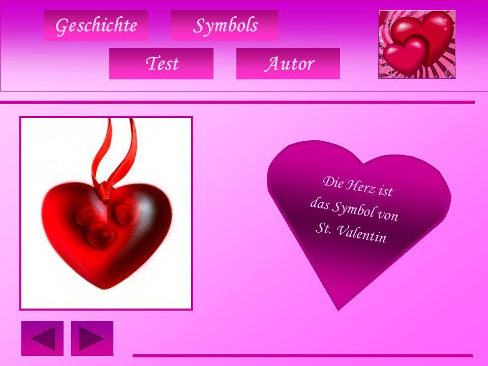 GeschichteSymbols TestAutor Die Herz ist das Symbol von St. Valentin
