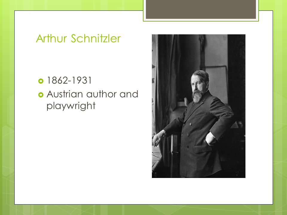 Arthur Schnitzler 1862-1931 Austrian author and playwright