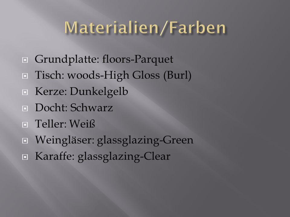 Grundplatte: floors-Parquet Tisch: woods-High Gloss (Burl) Kerze: Dunkelgelb Docht: Schwarz Teller: Weiß Weingläser: glassglazing-Green Karaffe: glassglazing-Clear