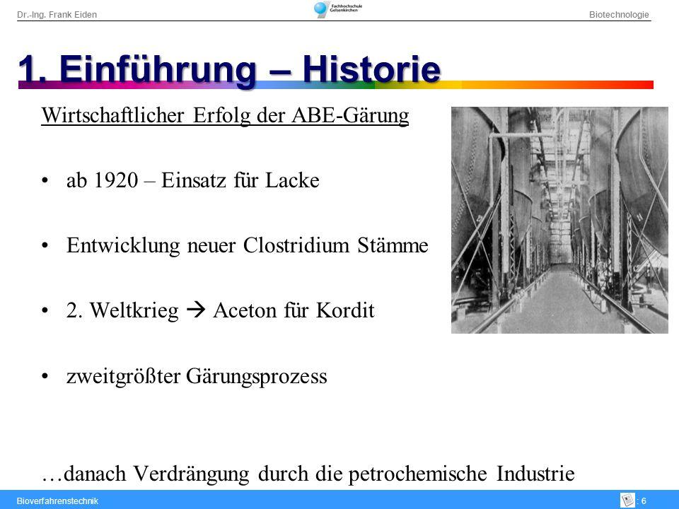 Dr.-Ing. Frank Eiden Biotechnologie Bioverfahrenstechnik: 17 3. Wirtschaftlichkeit