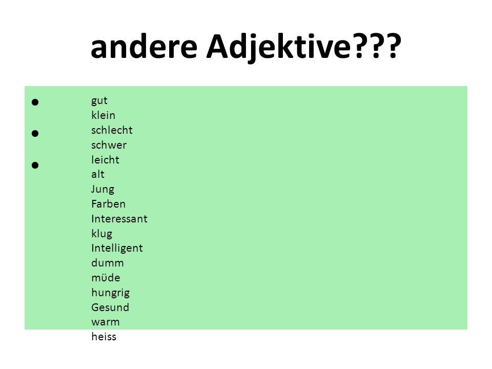 andere Adjektive??.