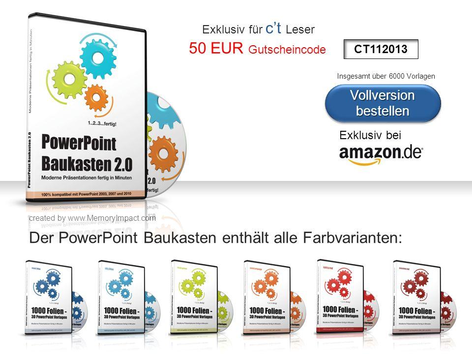 created by www.MemoryImpact.com Vollversion bestellen Exklusiv bei Der PowerPoint Baukasten enthält alle Farbvarianten: CT112013 Exklusiv für ct Leser