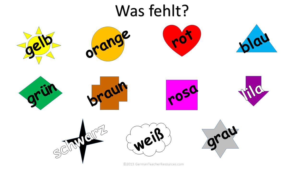 ©2013 GermanTeacherResources.com Was fehlt? gelb orange rot blau grün braun rosa weiß grau