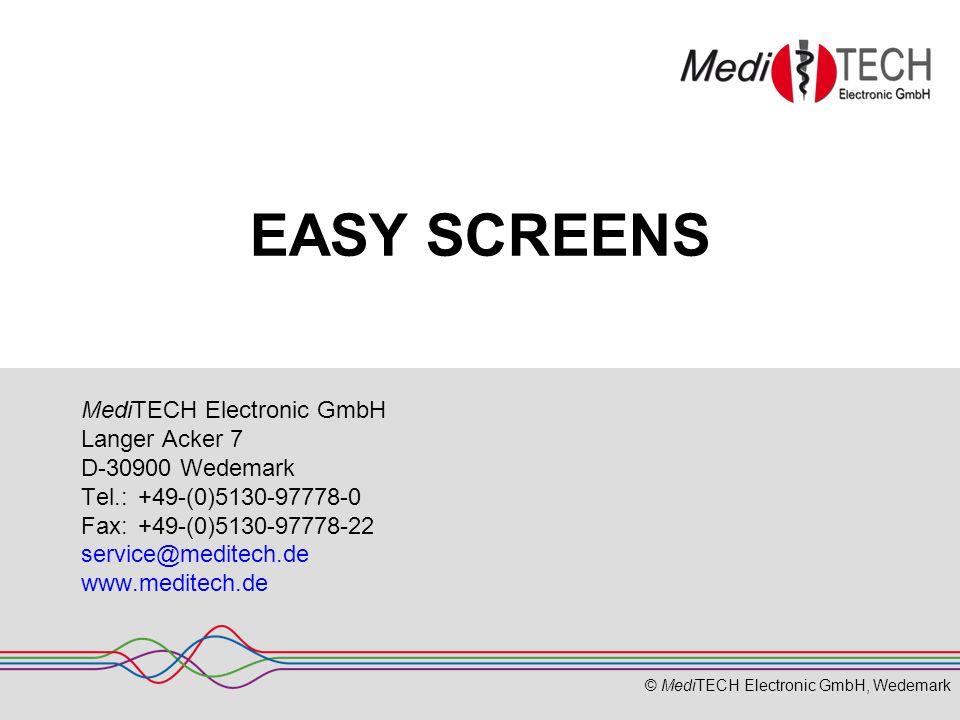 © MediTECH Electronic GmbH, Wedemark 2 Inhalt Was ist EASY SCREENS.