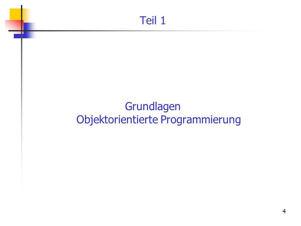 4 Teil 1 Grundlagen Objektorientierte Programmierung