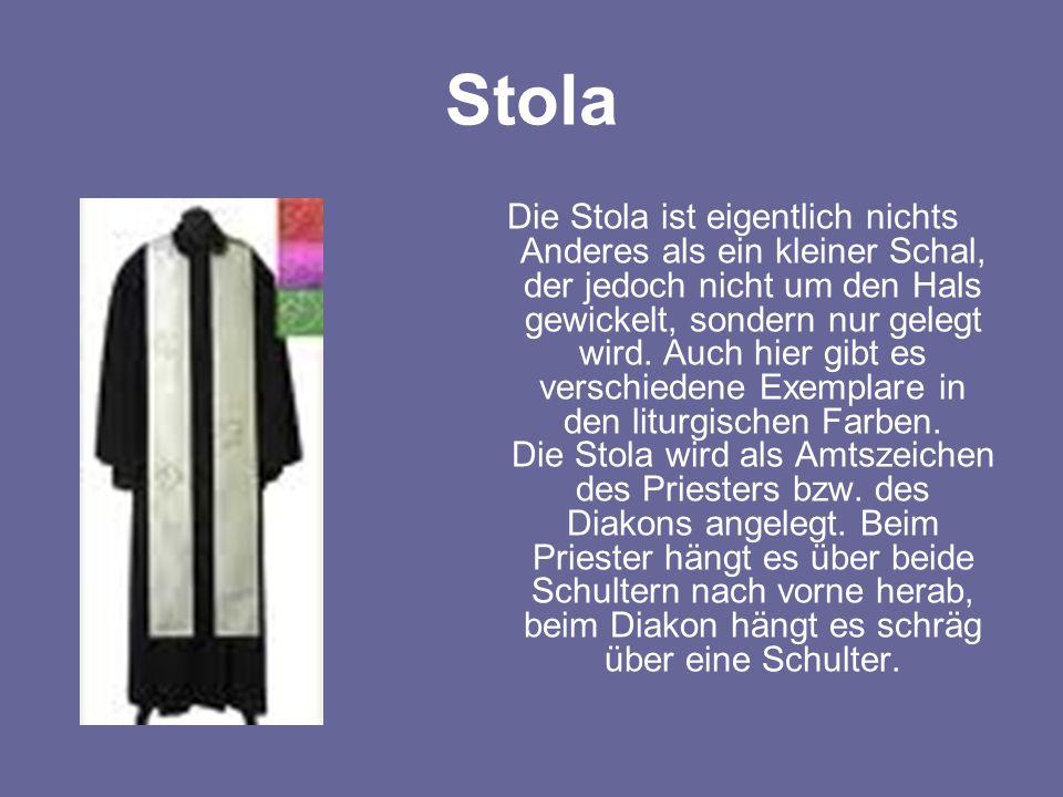 Stola Die Stola ist eigentlich nichts Anderes als ein kleiner Schal, der jedoch nicht um den Hals gewickelt, sondern nur gelegt wird. Auch hier gibt e