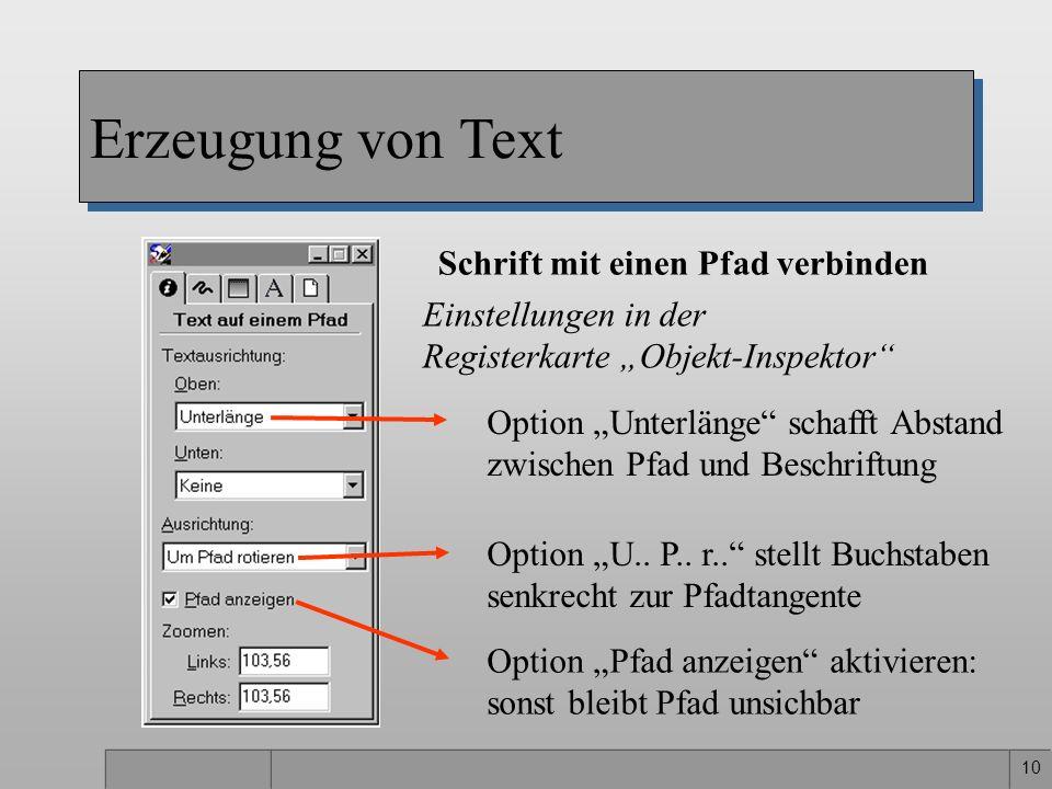 10 Schrift mit einen Pfad verbinden Erzeugung von Text Einstellungen in der Registerkarte Objekt-Inspektor Option Unterlänge schafft Abstand zwischen