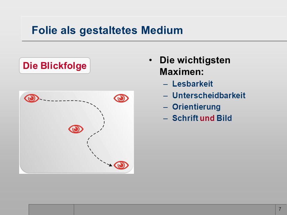 28 Der rote Faden Kommunikation und Wahrnehmung Folien als Medium Powerpoint Gestaltungsmittel –Schrift –Farbe –Graphik –Animation Der Redner