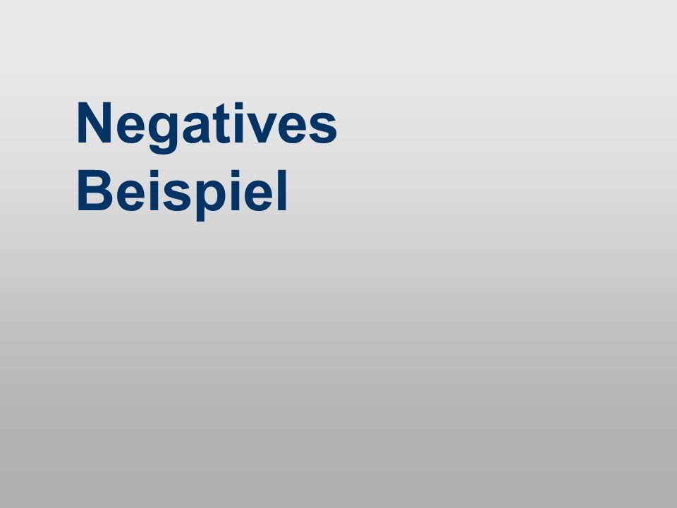 Negatives Beispiel