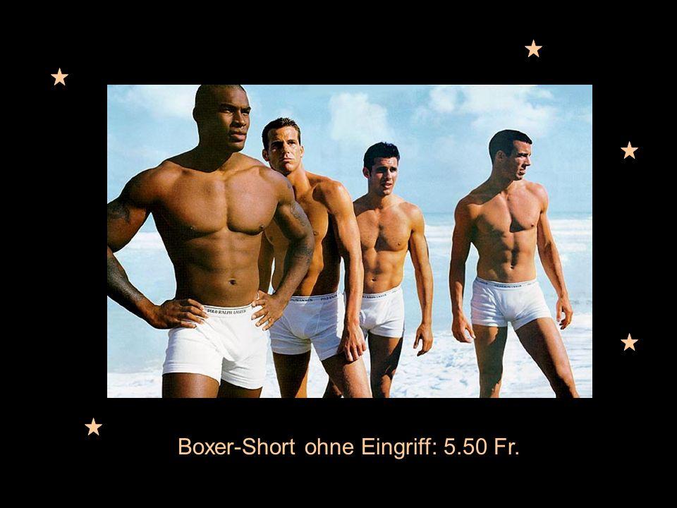 01.12.2001 Boxer-Short ohne Eingriff: 5.50 Fr.