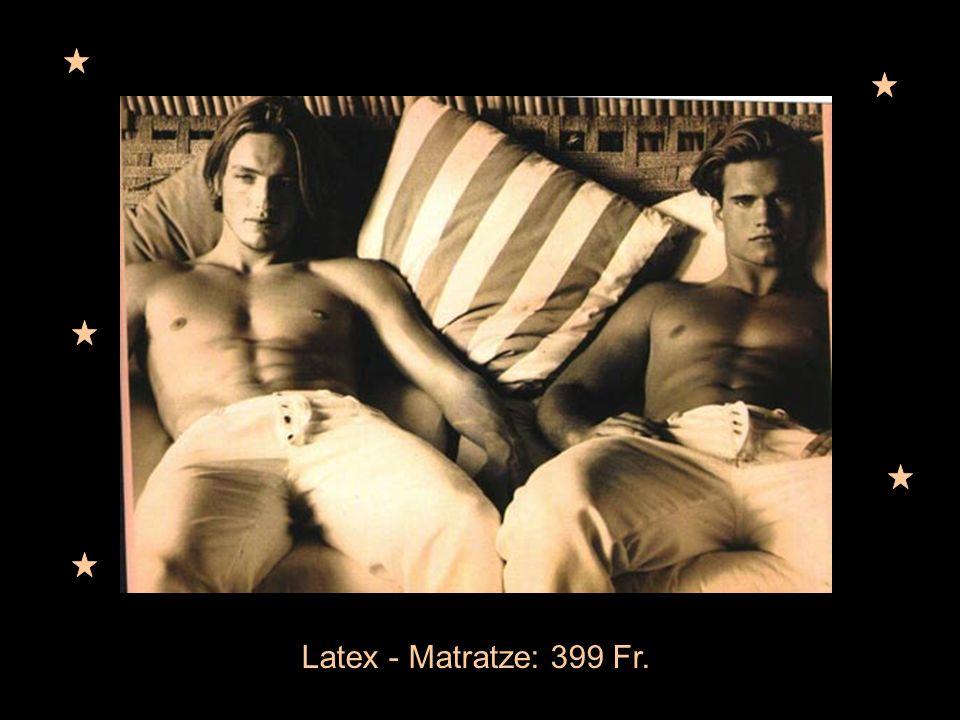 Latex - Matratze: 399 Fr.