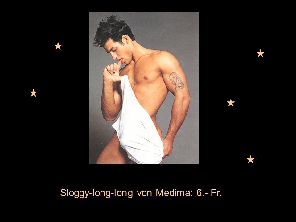 Sloggy-long-long von Medima: 6.- Fr.