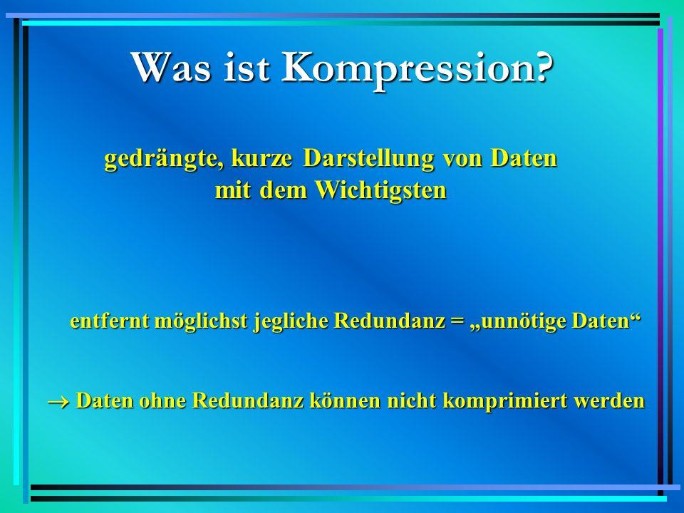 Es gibt 2 Kompressionsmethoden