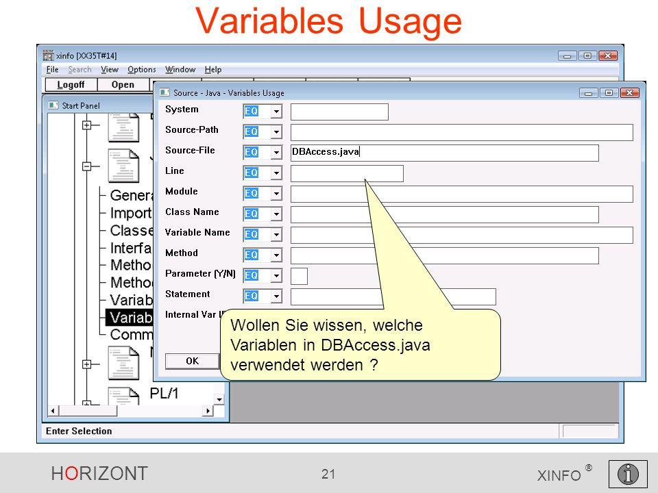 HORIZONT 21 XINFO ® Variables Usage Wollen Sie wissen, welche Variablen in DBAccess.java verwendet werden