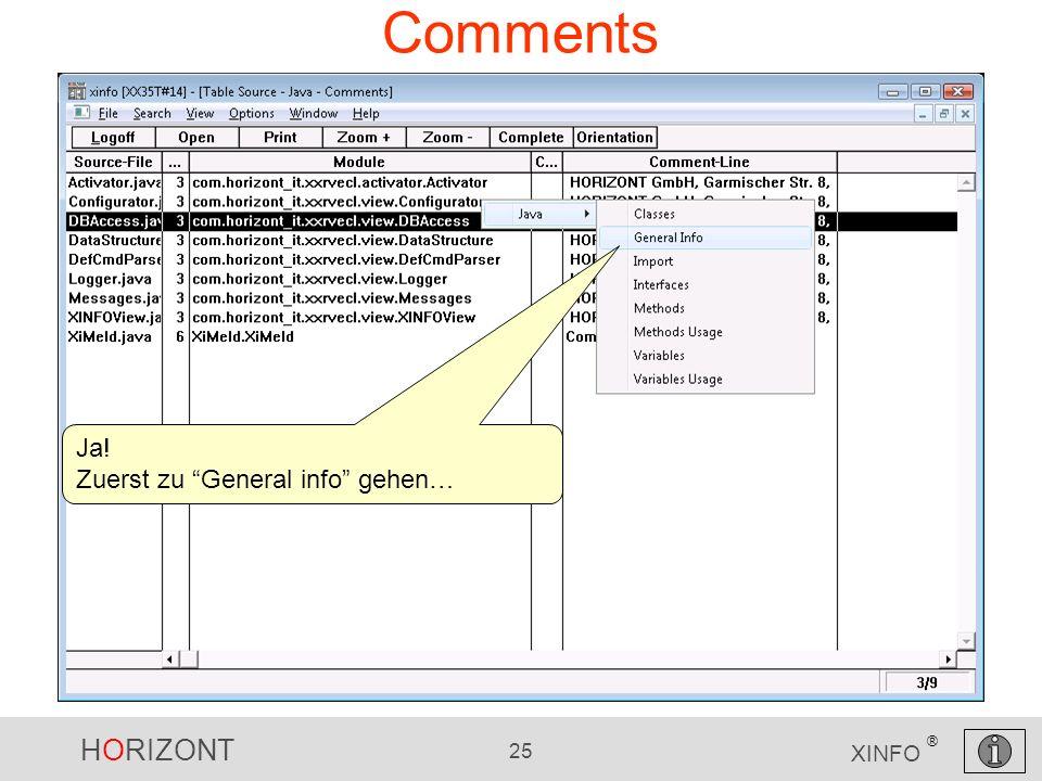 HORIZONT 25 XINFO ® Comments Ja! Zuerst zu General info gehen…