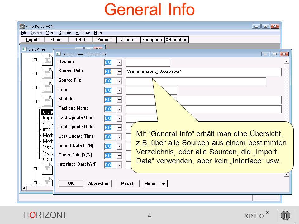 HORIZONT 4 XINFO ® General Info Mit General Info erhält man eine Übersicht, z.B.