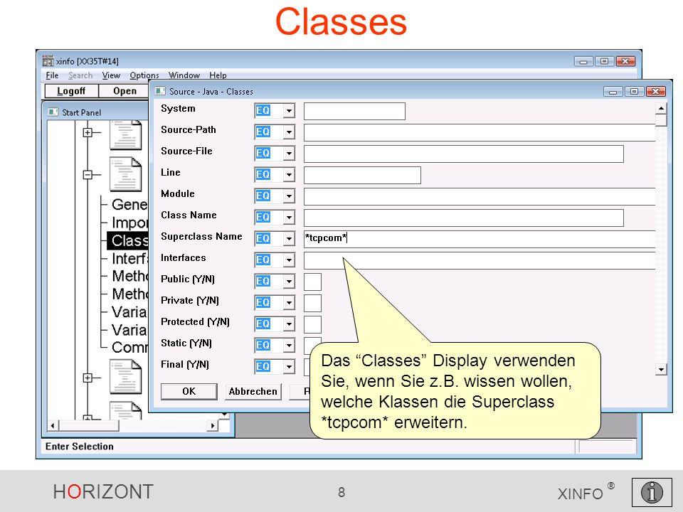 HORIZONT 8 XINFO ® Classes Das Classes Display verwenden Sie, wenn Sie z.B.