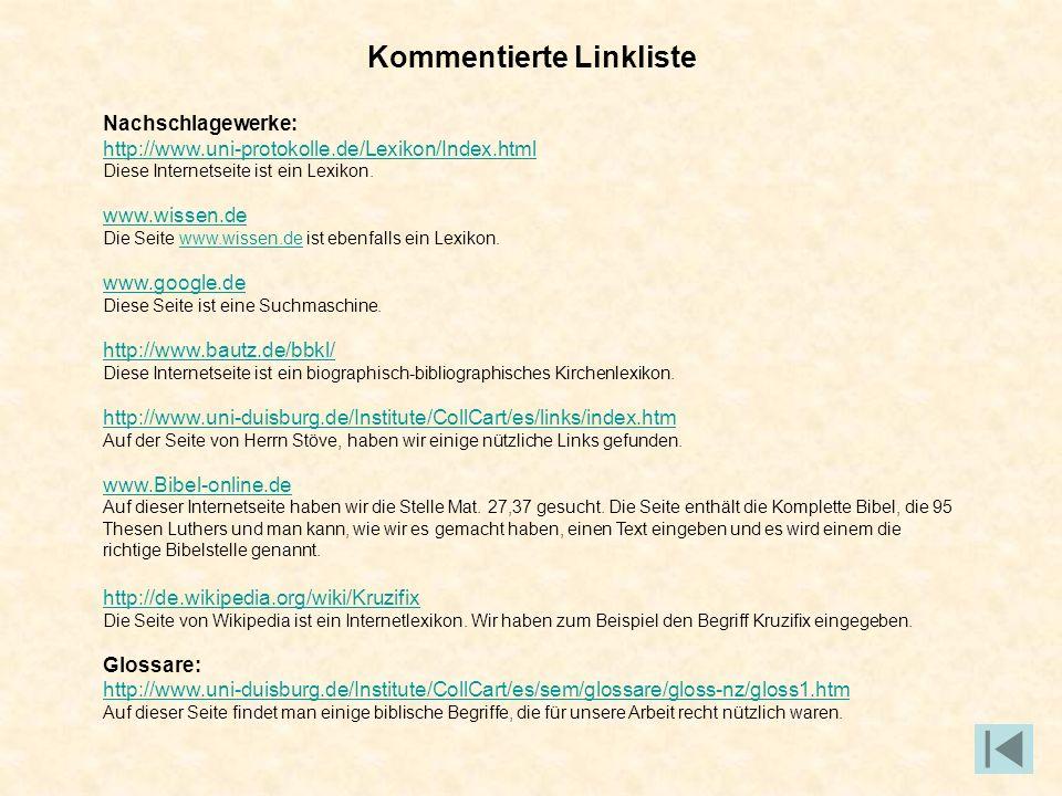 Kommentierte Linkliste Nachschlagewerke: http://www.uni-protokolle.de/Lexikon/Index.html Diese Internetseite ist ein Lexikon. www.wissen.de Die Seite