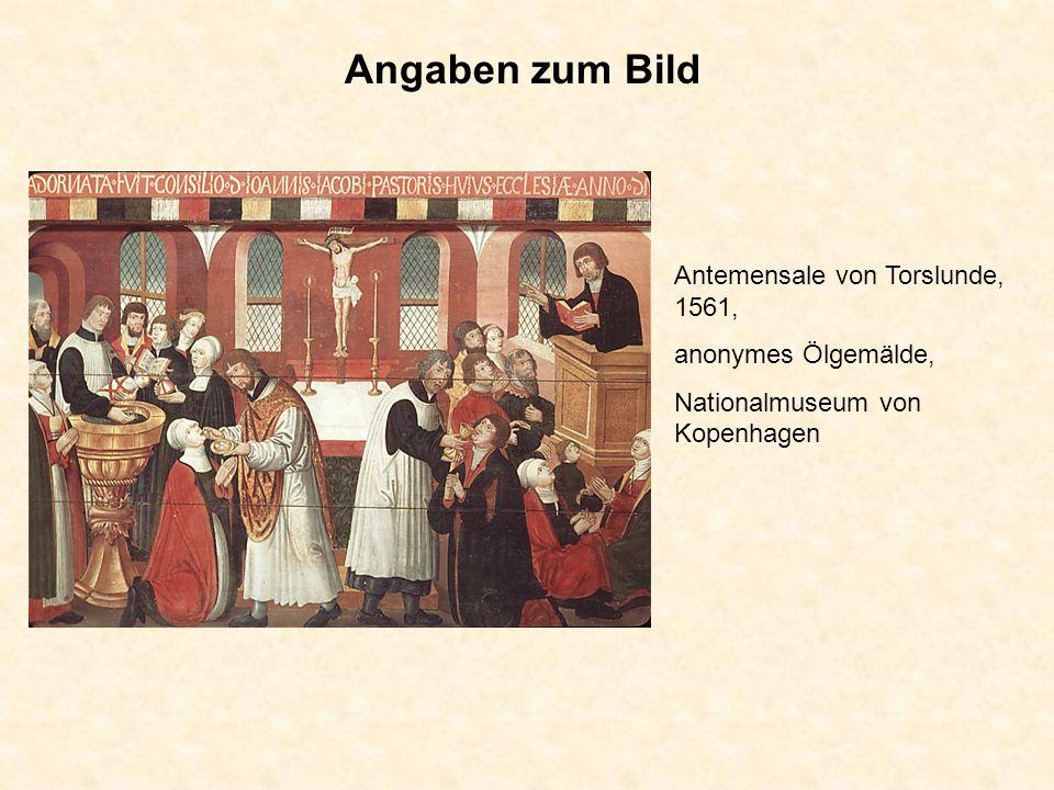 Antemensale von Torslunde, 1561, anonymes Ölgemälde, Nationalmuseum von Kopenhagen Angaben zum Bild