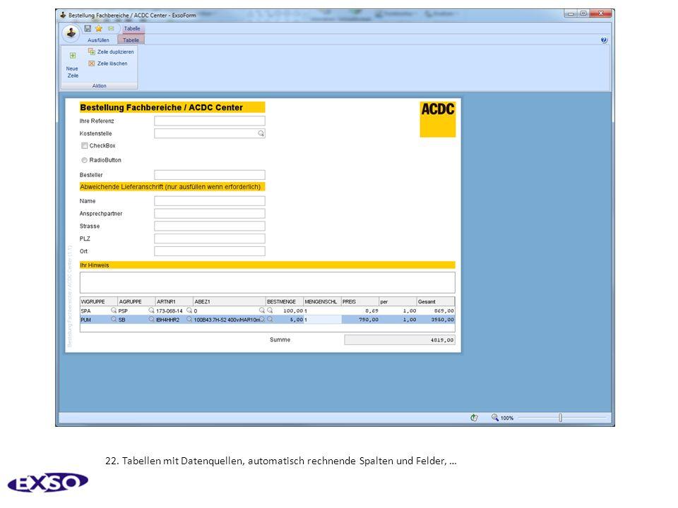 22. Tabellen mit Datenquellen, automatisch rechnende Spalten und Felder, …