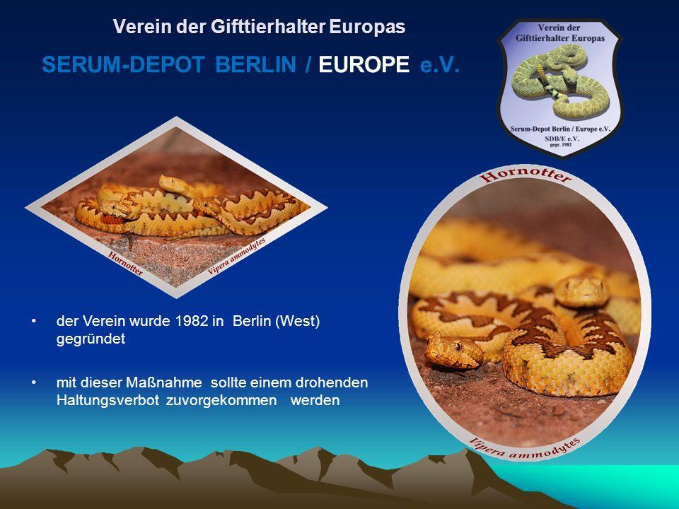 der Verein wurde 1982 in Berlin (West) gegründet mit dieser Maßnahme sollte einem drohenden Haltungsverbot zuvorgekommen werden Verein der Gifttierhal