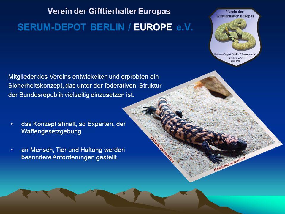 Egal, ob Freund oder Gegner der Gifttierhaltung: das SERUM-DEPOT BERLIN e.V.