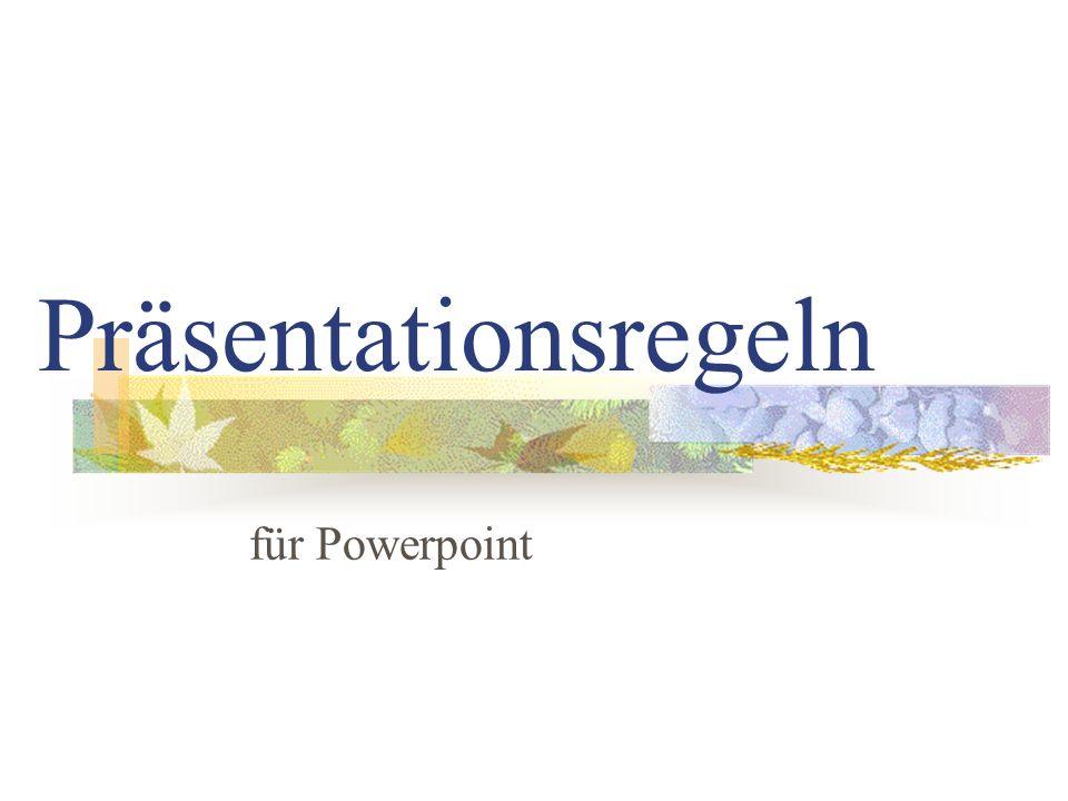 Präsentationsregeln für Powerpoint