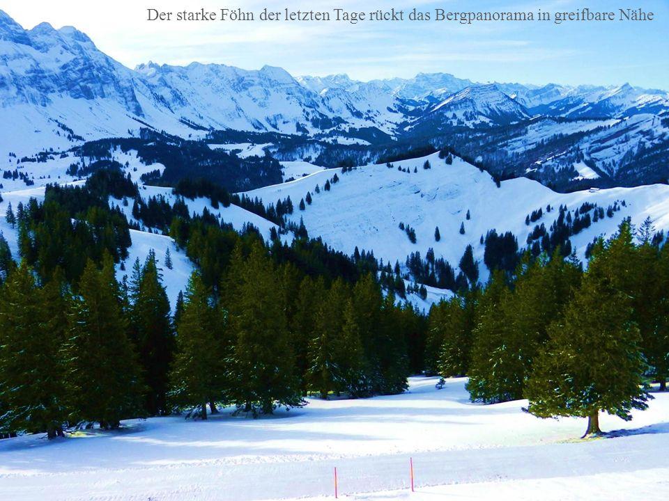 Der starke Föhn der letzten Tage rückt das Bergpanorama in greifbare Nähe