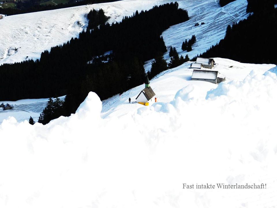 Fast intakte Winterlandschaft!