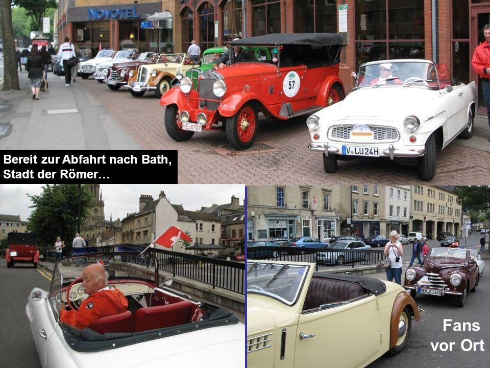 Bereit zur Abfahrt nach Bath, Stadt der Römer… Fans vor Ort Unter dem Scheibenwischer fanden wir eine Nachricht: LOVELY TO SEE SUCH BEAUTIFUL CARS.