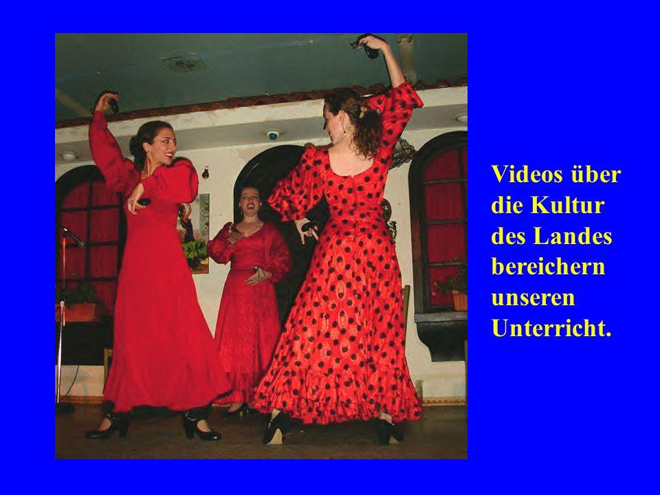 Videos über die Kultur des Landes bereichern unseren Unterricht.
