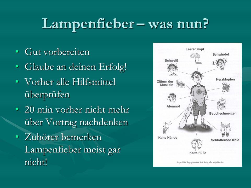 Lampenfieber – was nun.