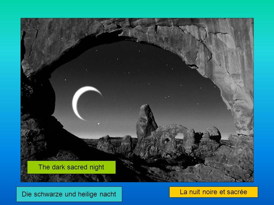 Die schwarze und heilige nacht La nuit noire et sacrée The dark sacred night