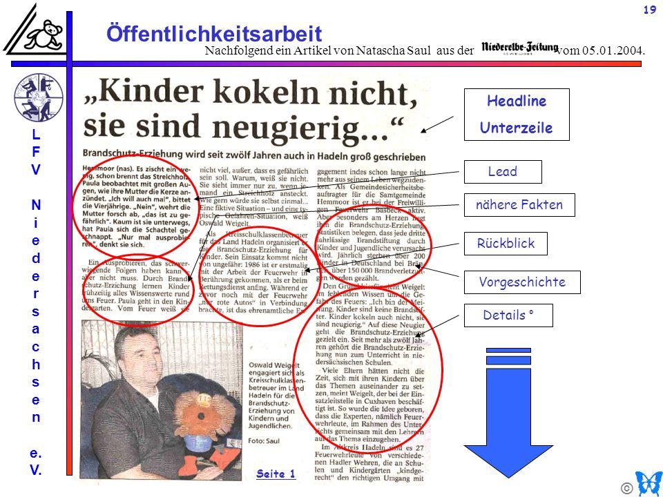 © Öffentlichkeitsarbeit L F V N i e d e r s a c h s e n e. V. 19 Nachfolgend ein Artikel von Natascha Saul aus der vom 05.01.2004. Headline Unterzeile