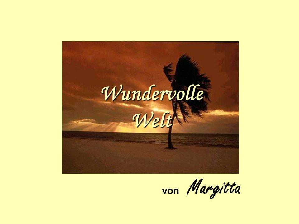 von Margitta Wundervolle Welt