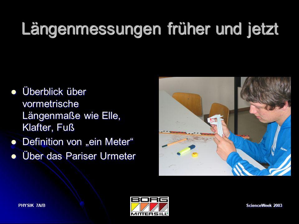 ScienceWeek 2003 PHYSIK 7A/B Der cartesianische Taucher Der Flaschentaucher wird Rene Descartes zugeschrieben.