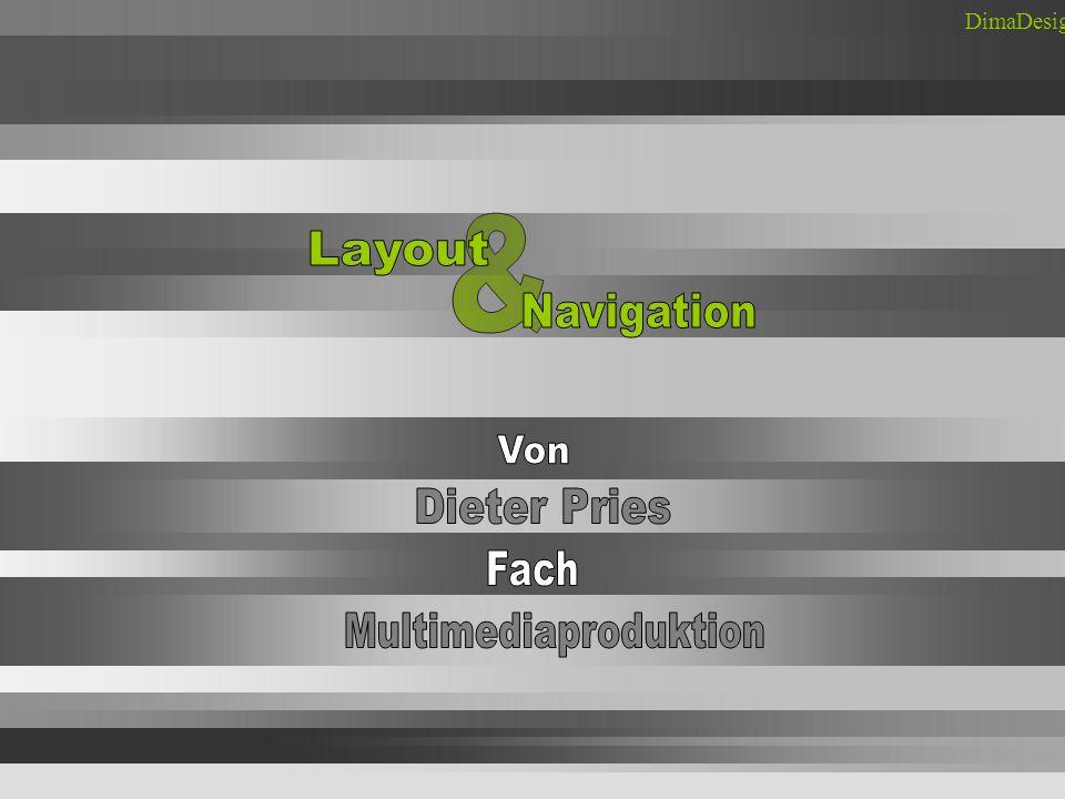 / LAYOUT // NAVIGATION/ SCHLUSS Das Navigationsmenü sollte sich an irgendeiner Seite der Präsentation befinden Oben, links, unten oder rechts Das Menü sollte auf keinen Fall - in der Mitte der Seite wieder zu finden sein - oder an einer beliebigen anderen Position, die den Haupt- Text stört oder von diesem ablenkt.