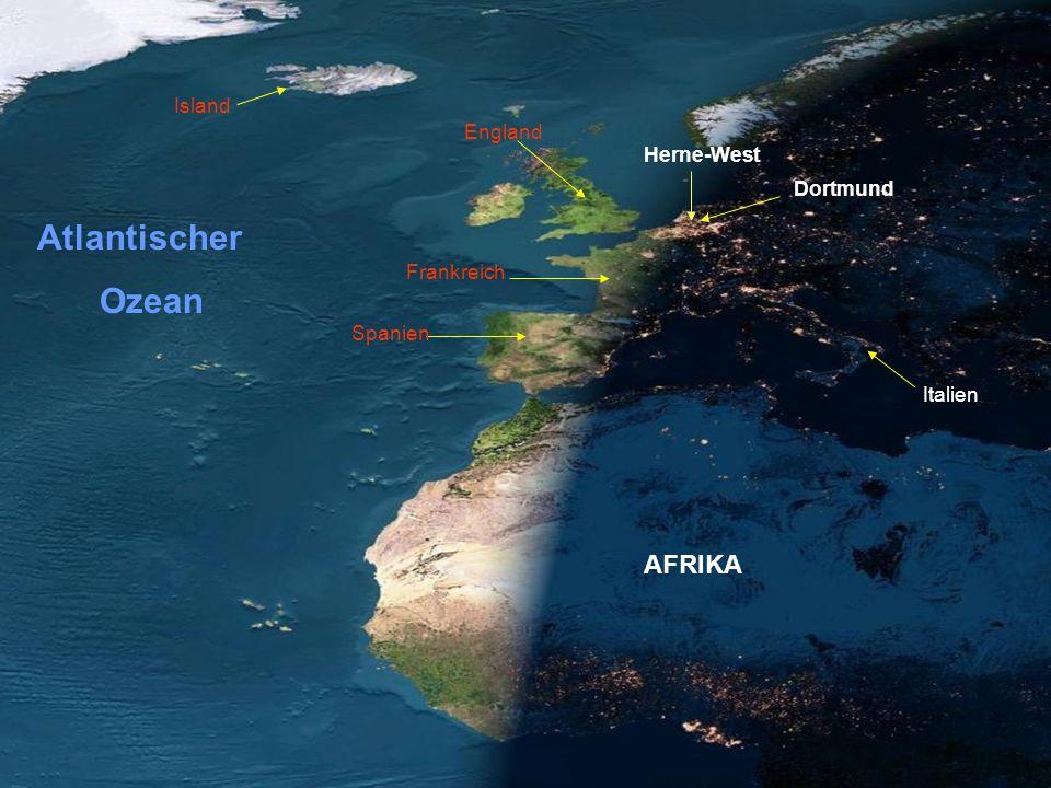 Frankreich Spanien AFRIKA Italien England Island Atlantischer Ozean Dortmund Herne-West