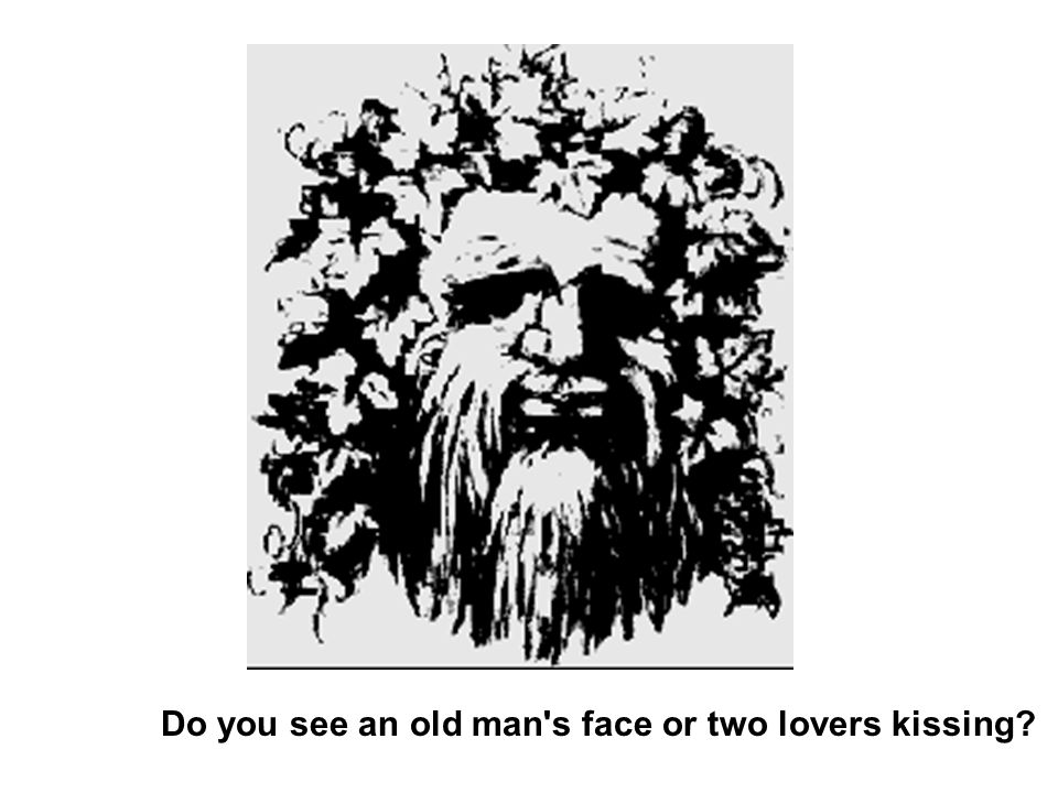 Do you see an old man's face or two lovers kissing?