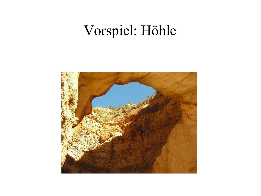 Vorspiel: Höhle