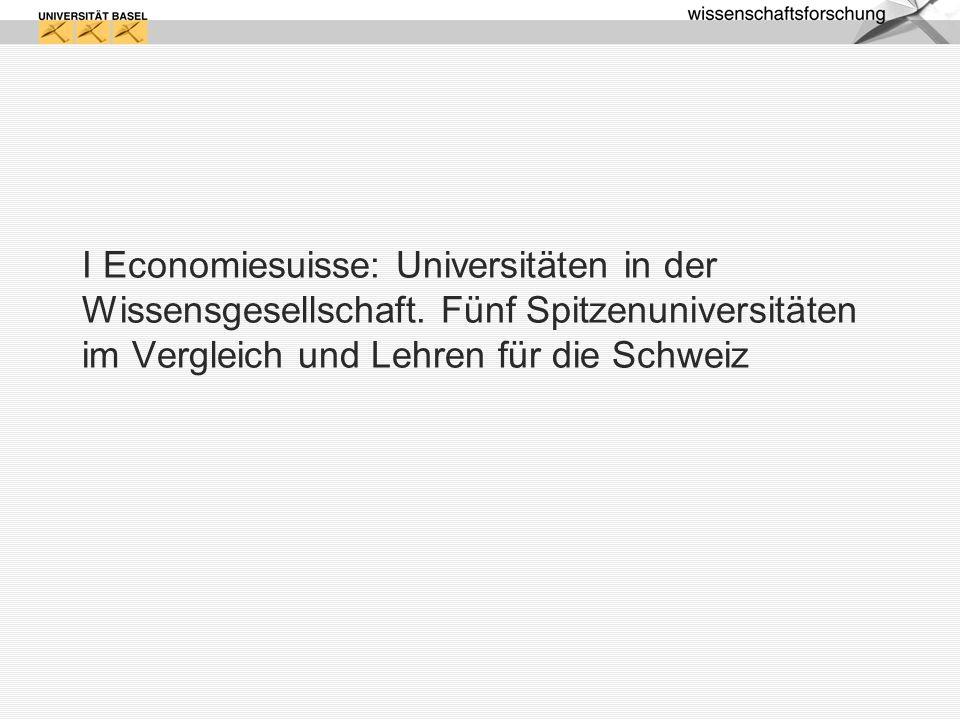 I Economiesuisse: Universitäten in der Wissensgesellschaft.