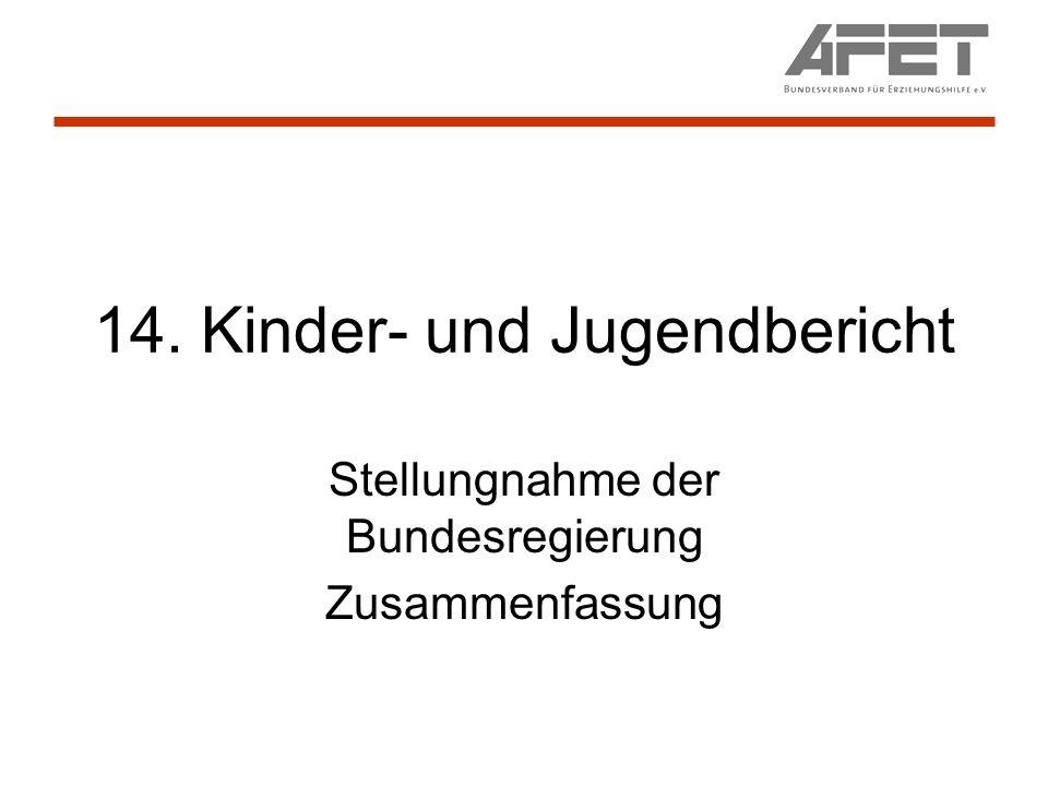 14. Kinder- und Jugendbericht Stellungnahme der Bundesregierung Zusammenfassung