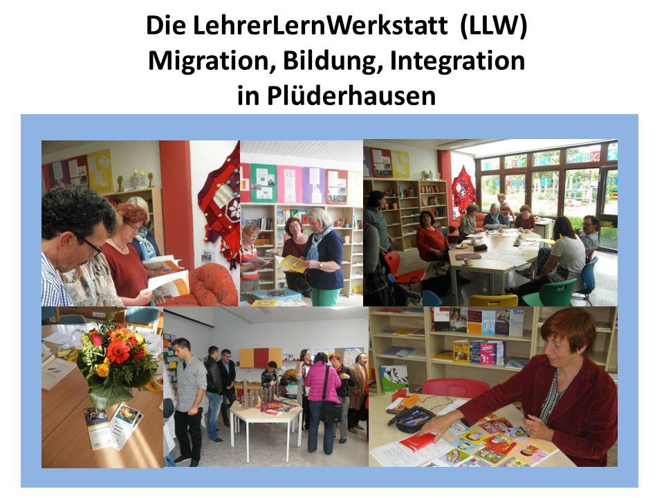 LLW: Migration, Bildung, Integration Ziel …ist die interkulturelle Öffnung von Kollegien und Schulen.