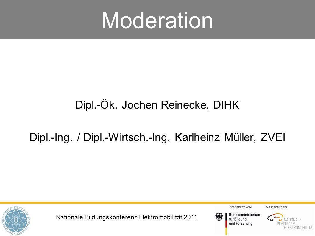 Nationale Bildungskonferenz Elektromobilität 2011 Moderation Dipl.-Ök.