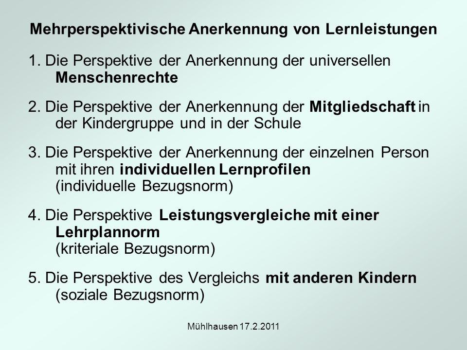 Mehrperspektivische Anerkennung von Lernleistungen 1. Die Perspektive der Anerkennung der universellen Menschenrechte 2. Die Perspektive der Anerkennu