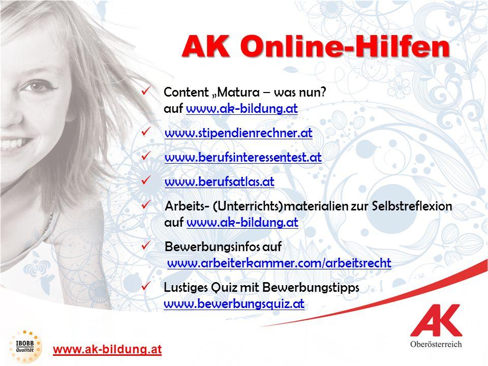 Content Matura – was nun? auf www.ak-bildung.atwww.ak-bildung.at www.stipendienrechner.at www.berufsinteressentest.at www.berufsatlas.at Arbeits- (Unt