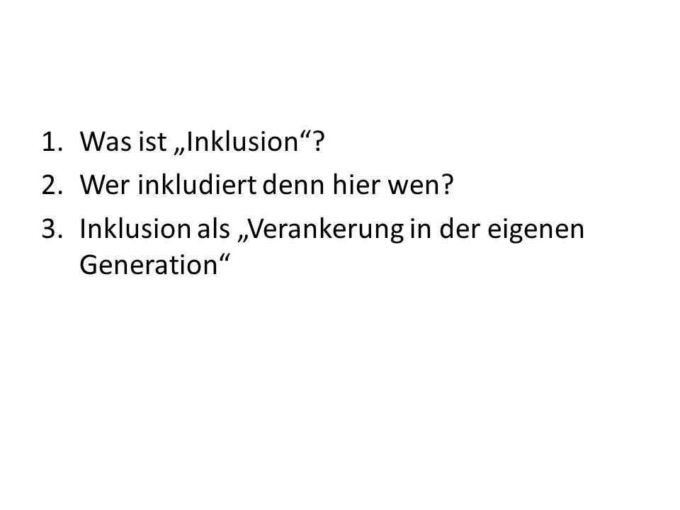 1.Was ist Inklusion.