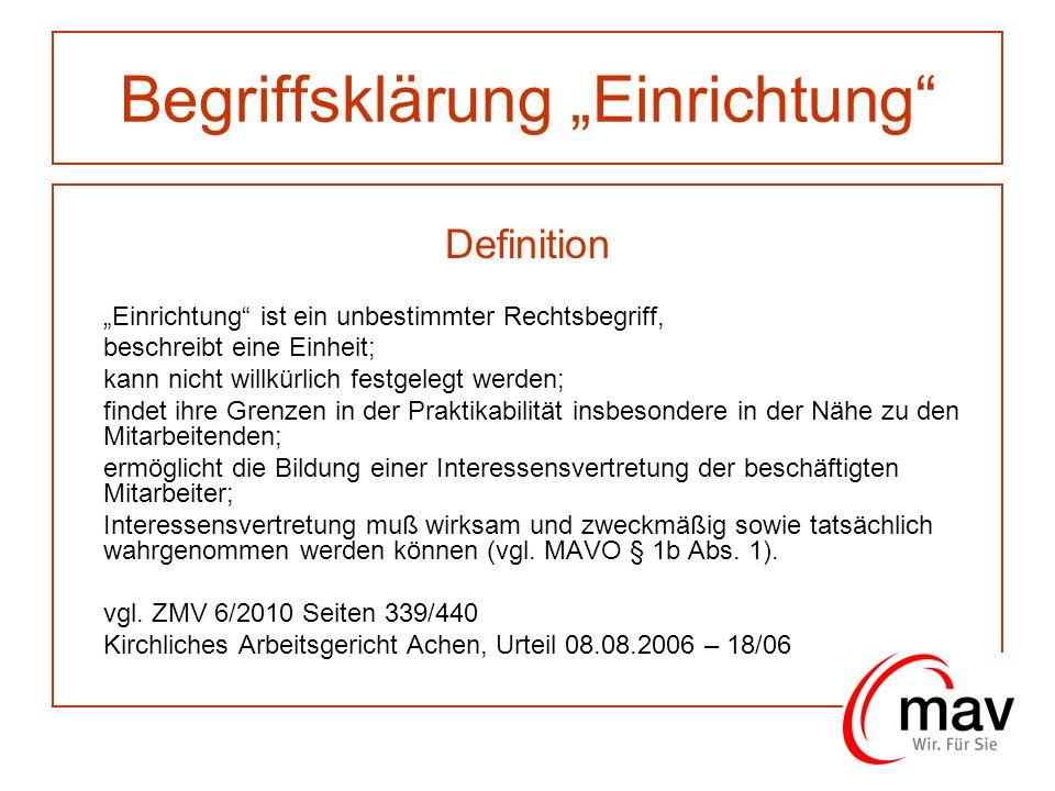 Begriffsklärung Einrichtung Grundlagen MAVO § 2 Abs.
